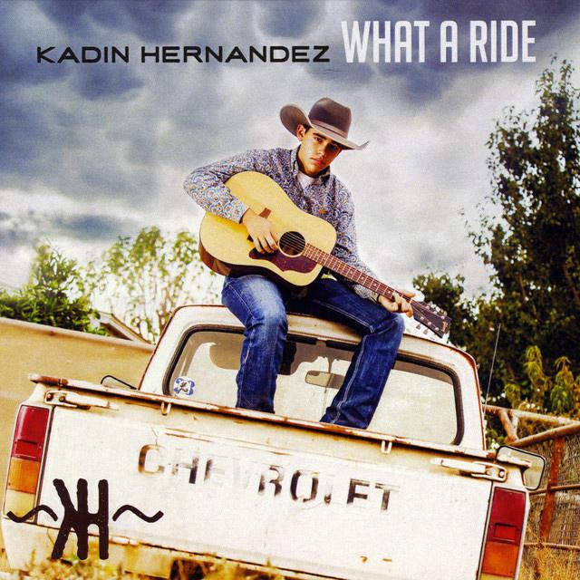 Kadin Hernandez - What A Ride